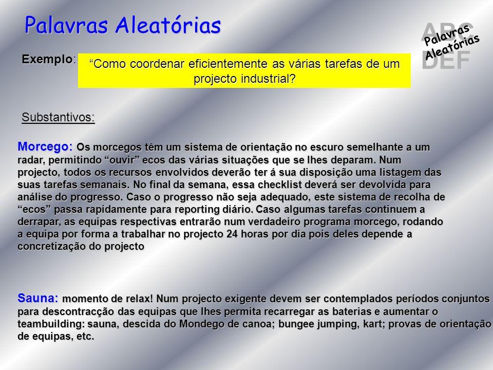 ABC DEF Palavras Aleatórias Exemplo: