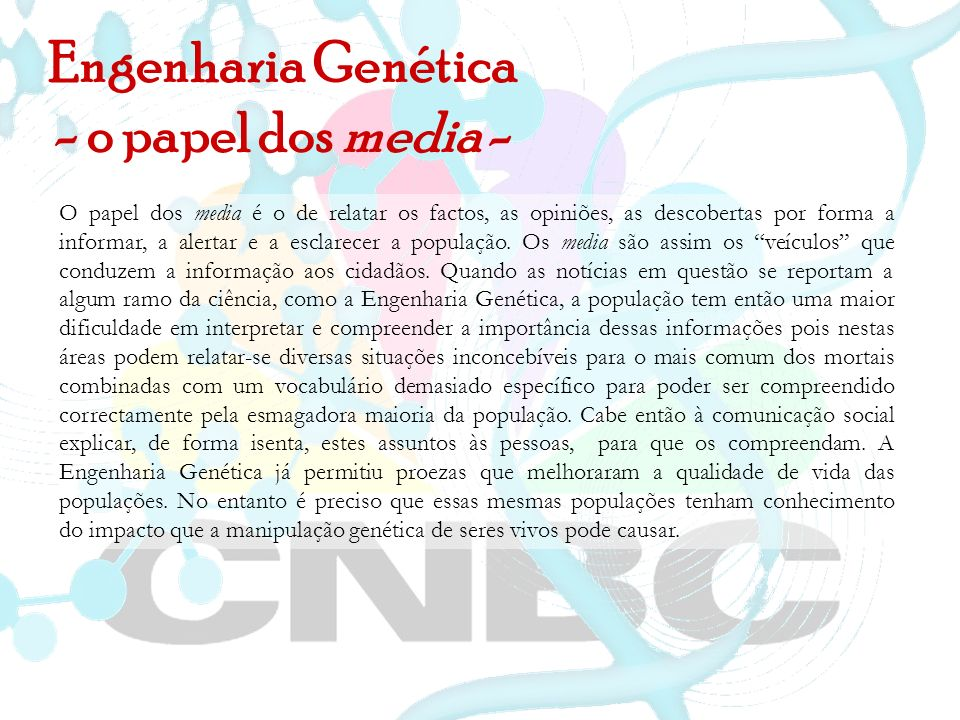 Engenharia Genética - o papel dos media -