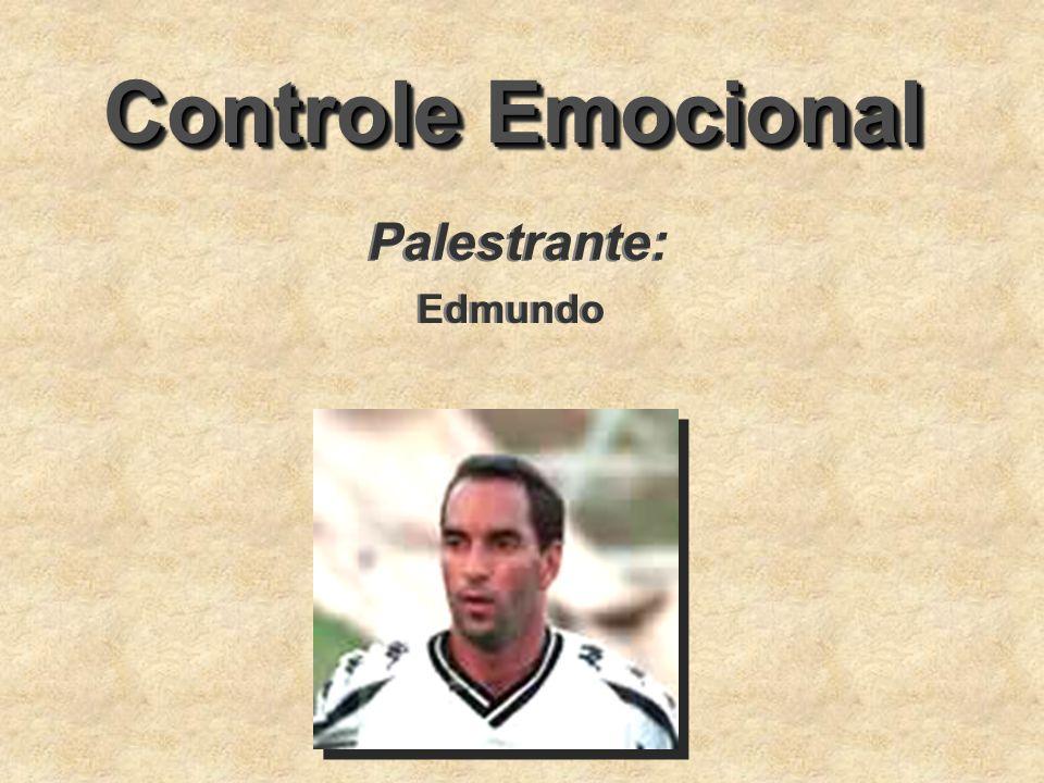 Controle Emocional Palestrante: Edmundo
