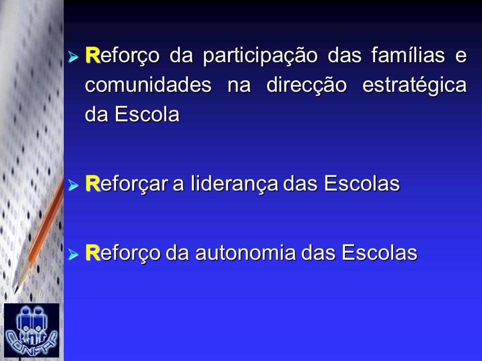 Reforço da participação das famílias e comunidades na direcção estratégica da Escola