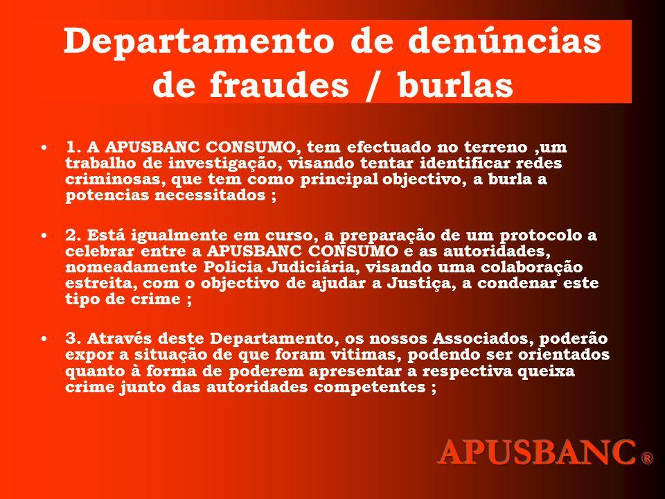 Departamento de denúncias de fraudes / burlas