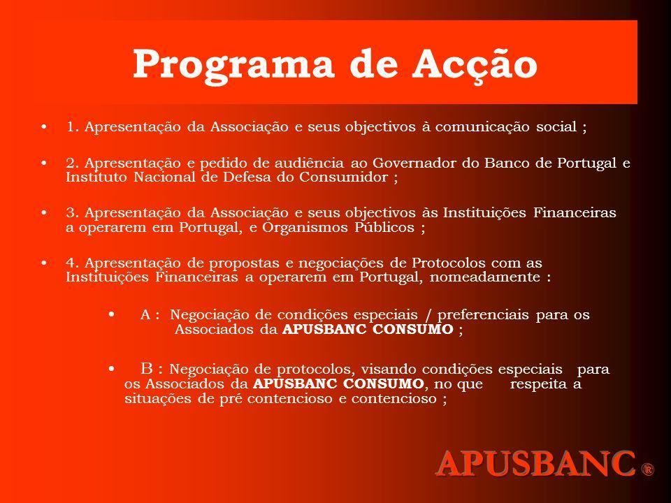 Programa de Acção APUSBANC ®