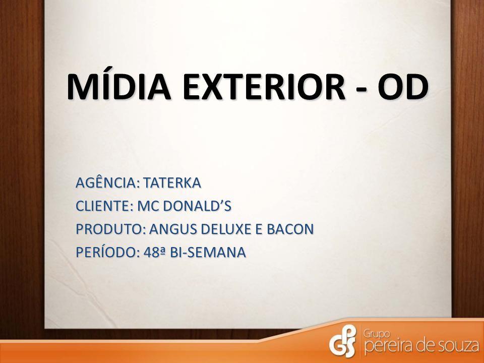 MÍDIA EXTERIOR - OD AGÊNCIA: TATERKA CLIENTE: MC DONALD'S
