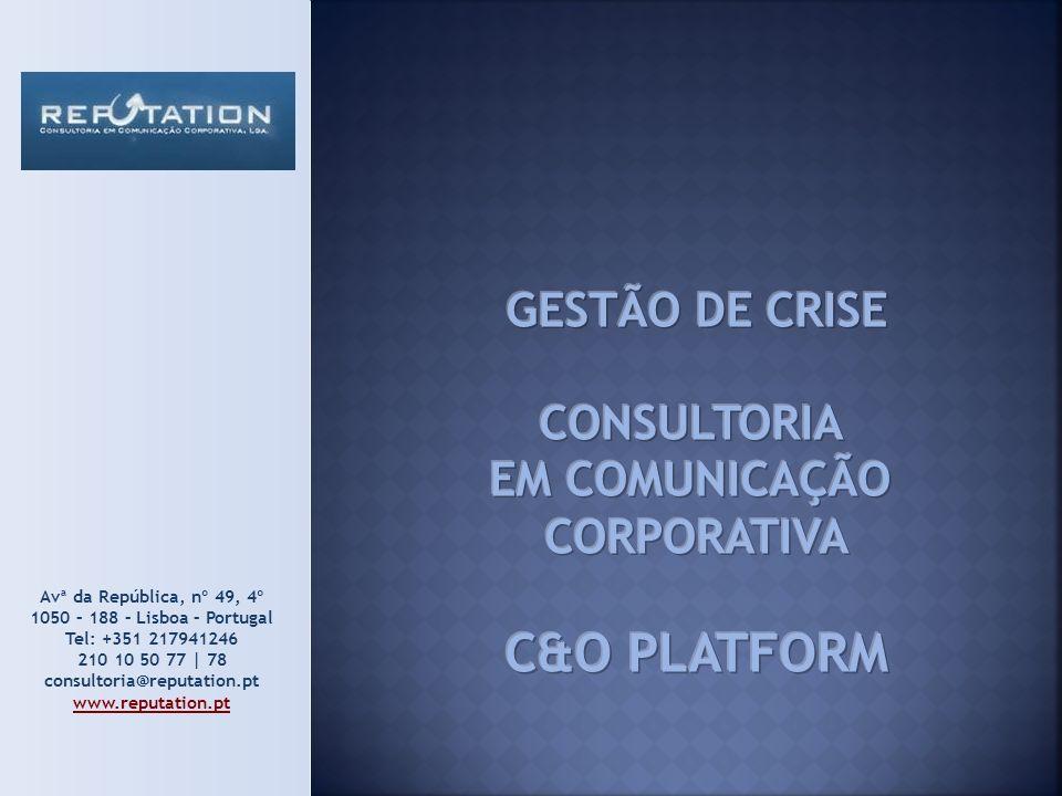 C&O PLATFORM GESTÃO DE CRISE CONSULTORIA EM COMUNICAÇÃO CORPORATIVA