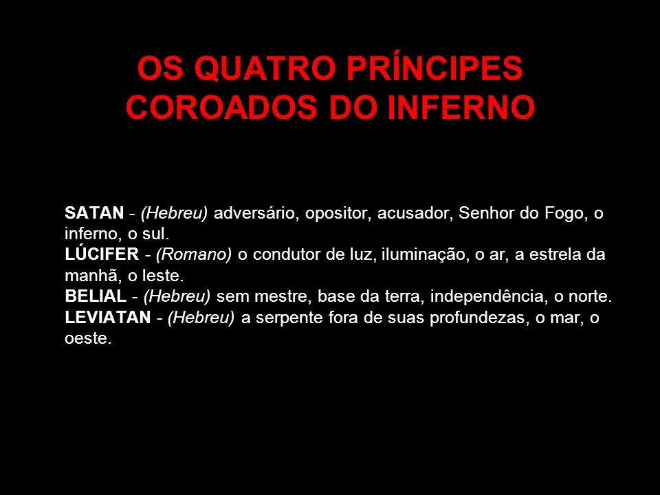 OS QUATRO PRÍNCIPES COROADOS DO INFERNO