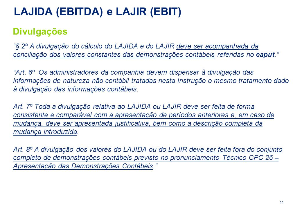 LAJIDA (EBITDA) e LAJIR (EBIT)