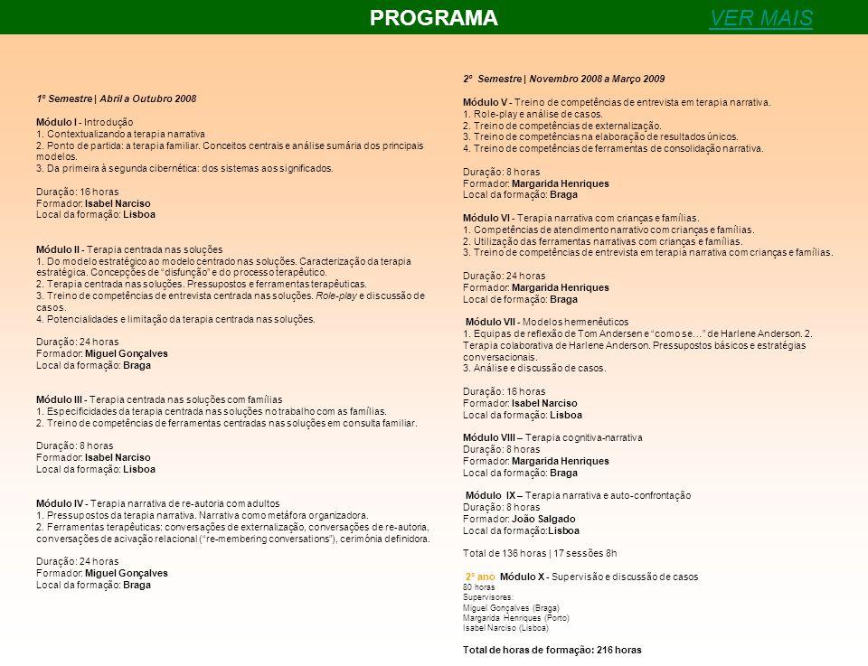 PROGRAMA VER MAIS 2º Semestre | Novembro 2008 a Março 2009