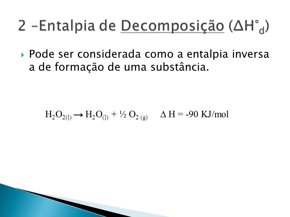 2 –Entalpia de Decomposição (ΔH°d)
