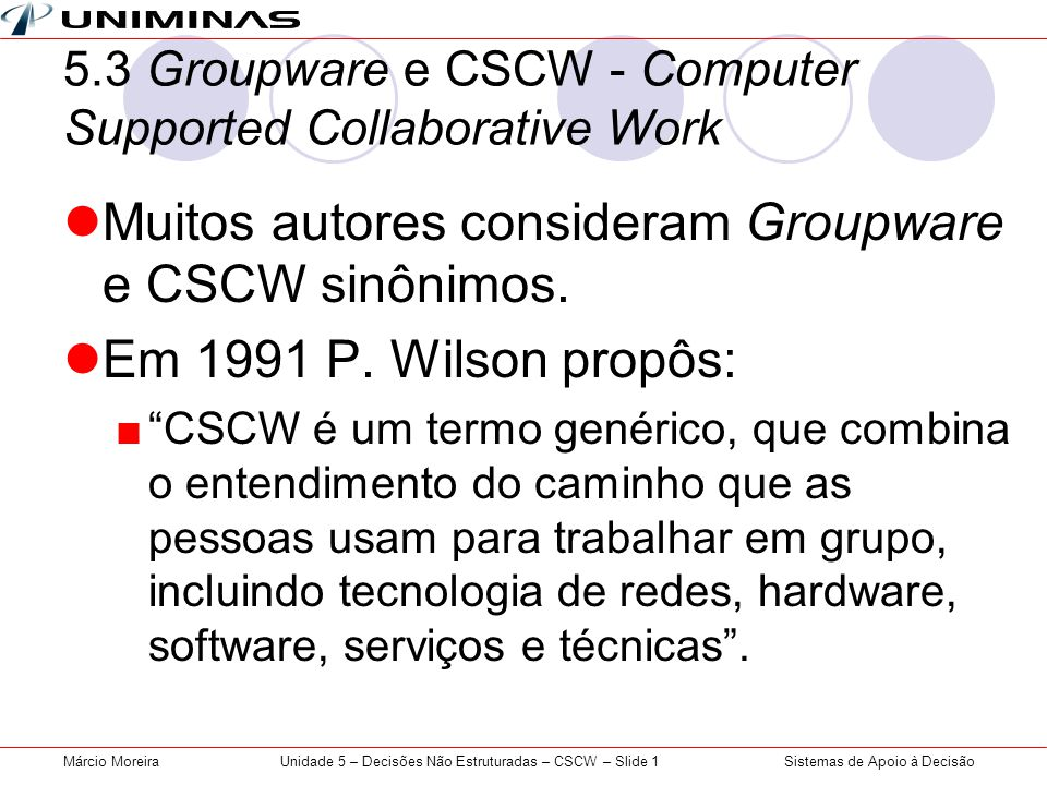 5.3 Groupware e CSCW - Computer Supported Collaborative Work