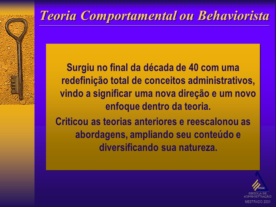 Teoria Comportamental ou Behaviorista