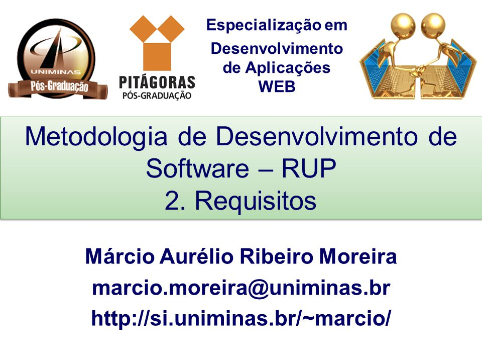 Metodologia de Desenvolvimento de Software – RUP 2. Requisitos