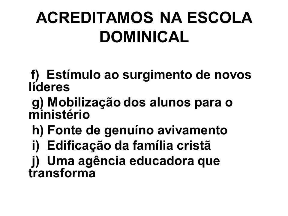 ACREDITAMOS NA ESCOLA DOMINICAL