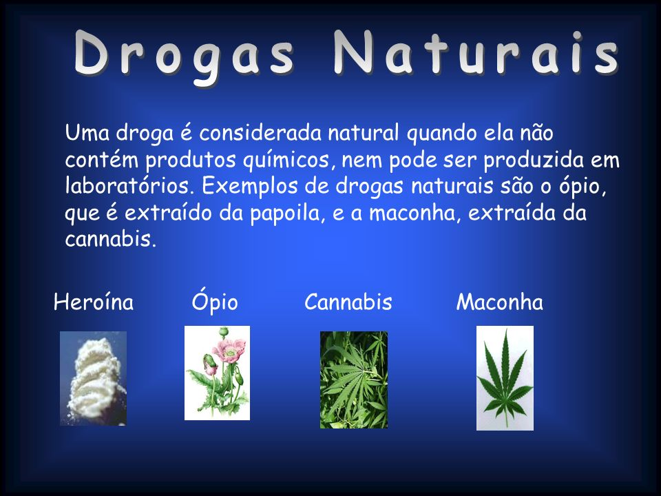 Drogas Naturais