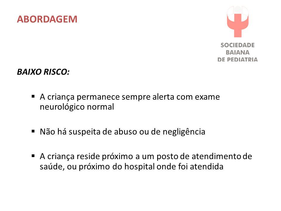 ABORDAGEM Baixo Risco: