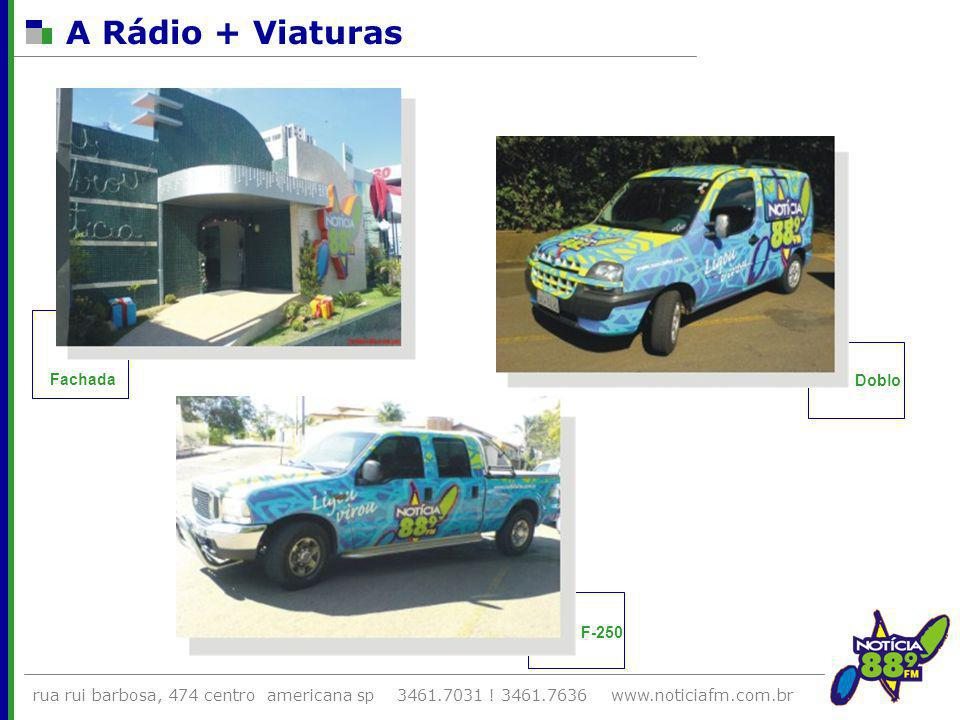 A Rádio + Viaturas Fachada Doblo F-250