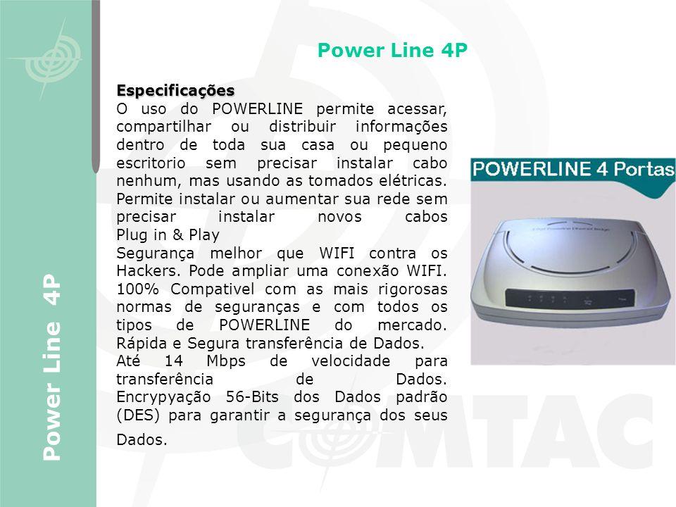 Power Line 4P Power Line 4P Especificações