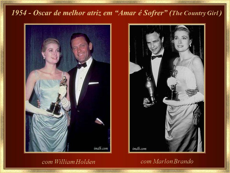 1954 - Oscar de melhor atriz em Amar é Sofrer (The Country Girl )