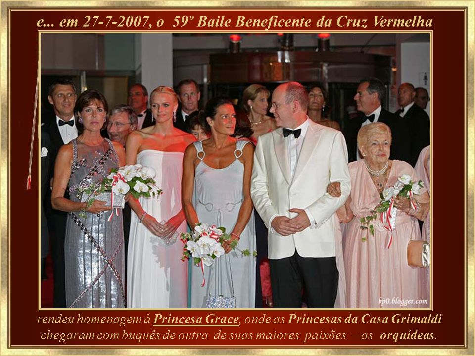 e... em 27-7-2007, o 59º Baile Beneficente da Cruz Vermelha