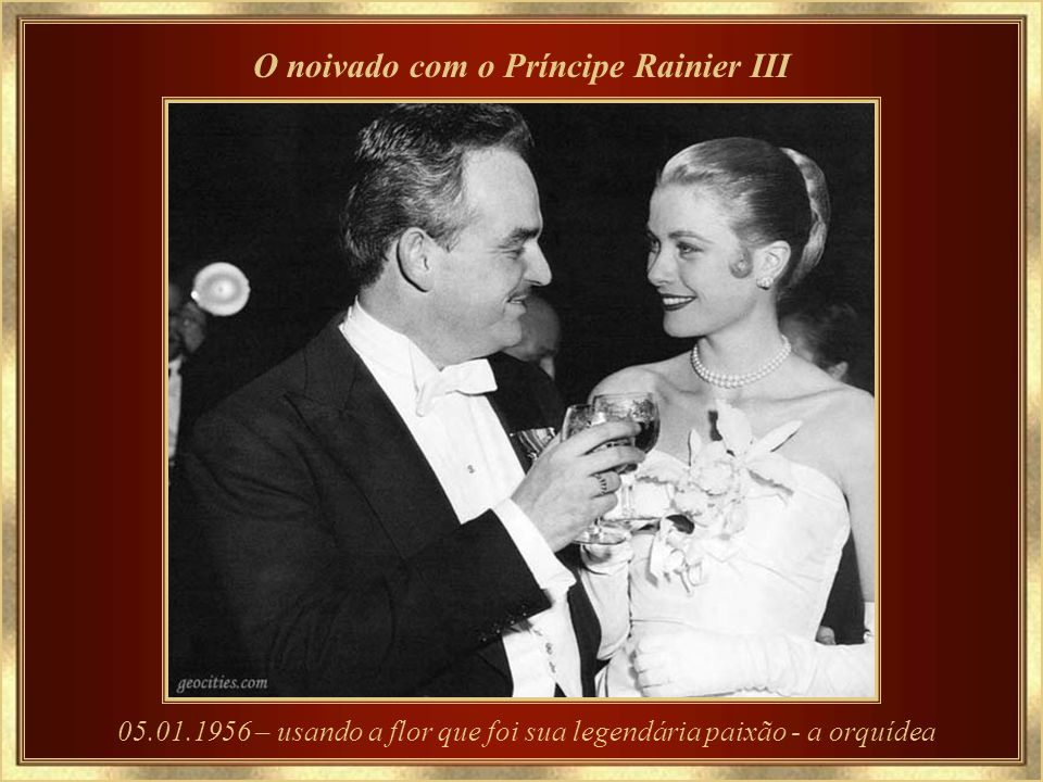 O noivado com o Príncipe Rainier III
