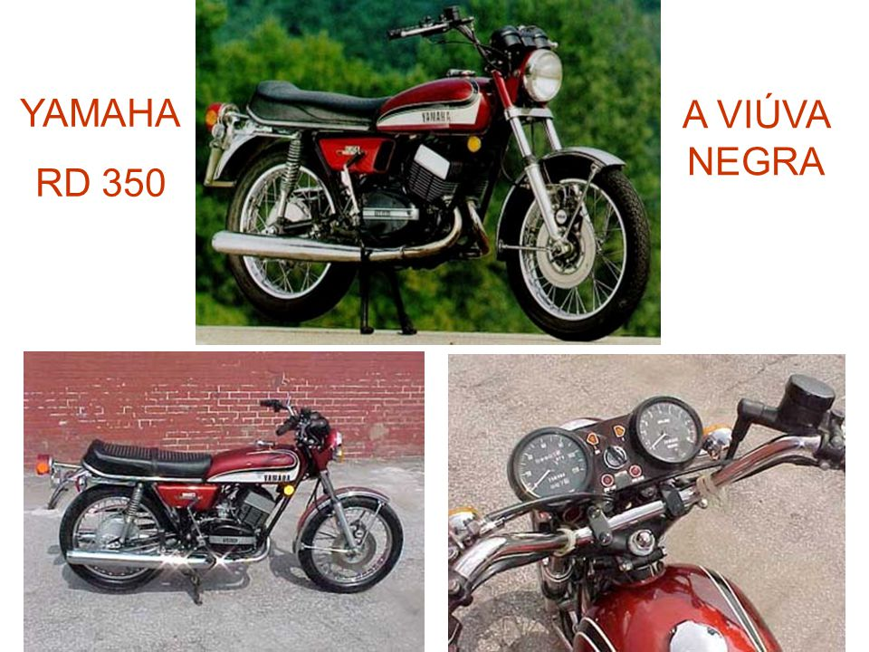 YAMAHA RD 350 A VIÚVA NEGRA
