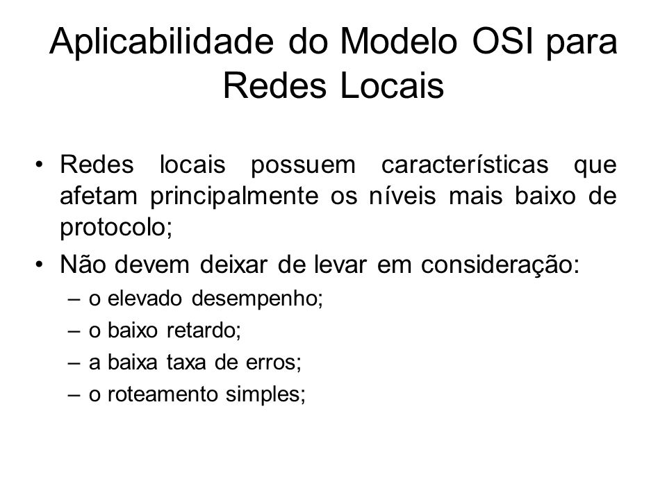 Aplicabilidade do Modelo OSI para Redes Locais