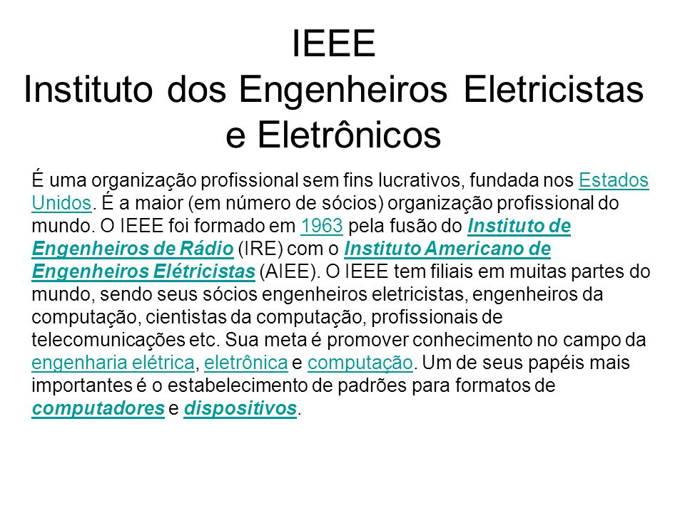 IEEE Instituto dos Engenheiros Eletricistas e Eletrônicos