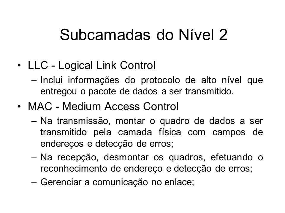 Subcamadas do Nível 2 LLC - Logical Link Control