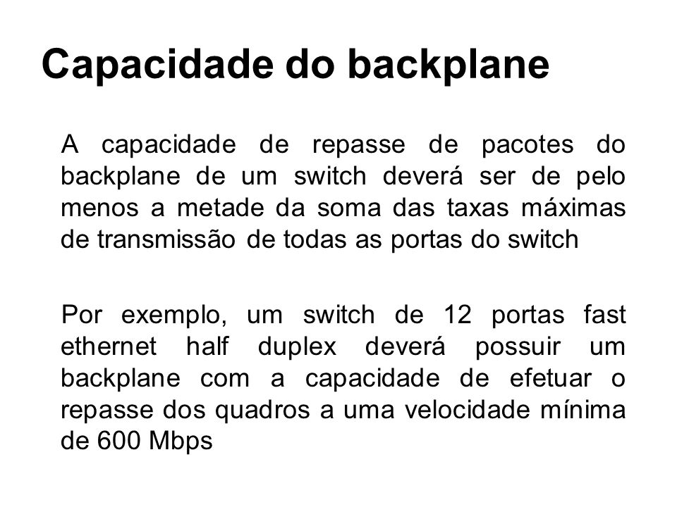 Capacidade do backplane