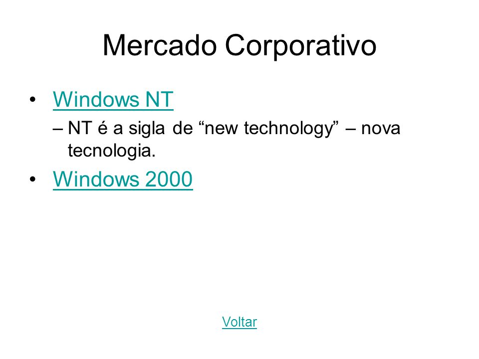 Mercado Corporativo Windows NT Windows 2000