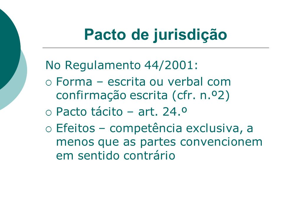 Pacto de jurisdição No Regulamento 44/2001: