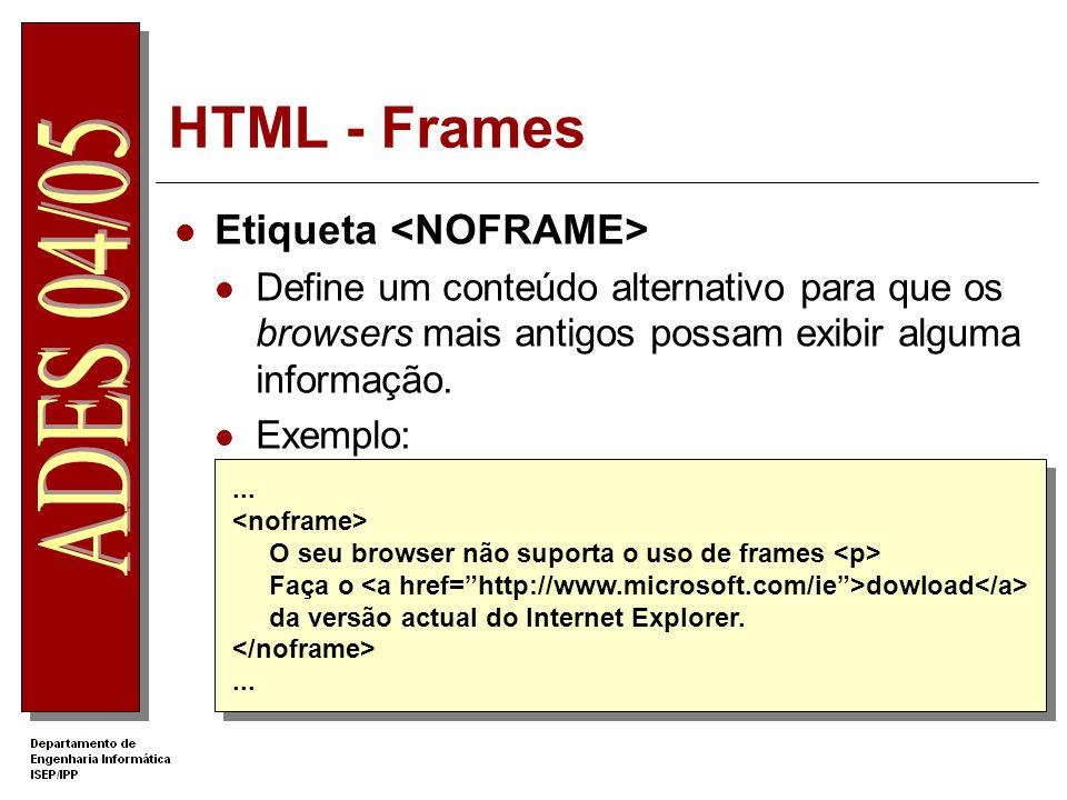 HTML - Frames Etiqueta <NOFRAME>