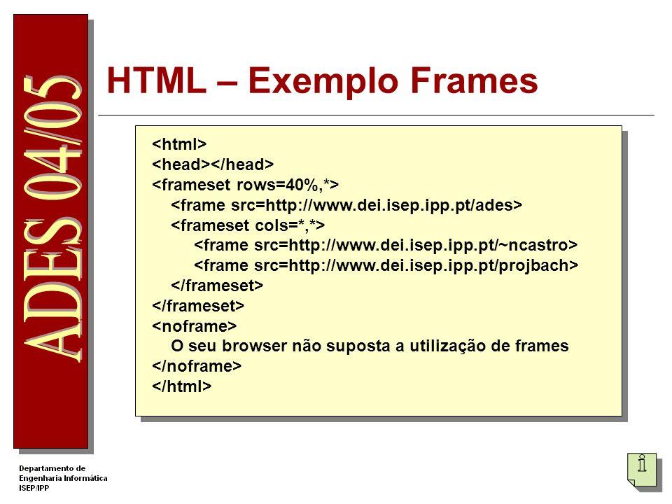 HTML – Exemplo Frames <html> <head></head>