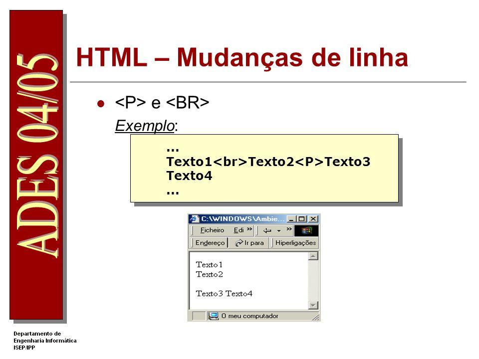 HTML – Mudanças de linha