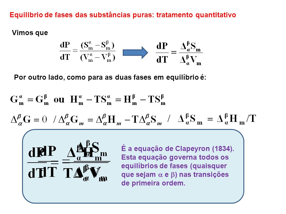 Equilibrio de fases das substâncias puras: tratamento quantitativo