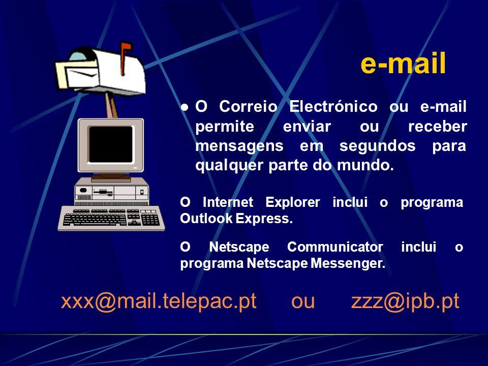 xxx@mail.telepac.pt ou zzz@ipb.pt