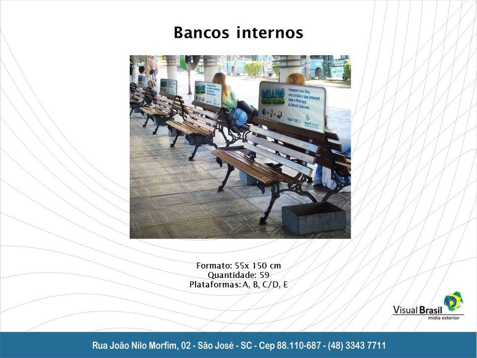 Bancos internos Formato: 55x 150 cm Quantidade: 59