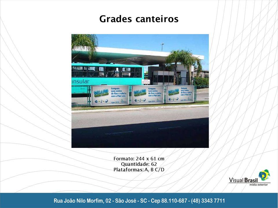Grades canteiros Formato: 244 x 61 cm Quantidade: 62