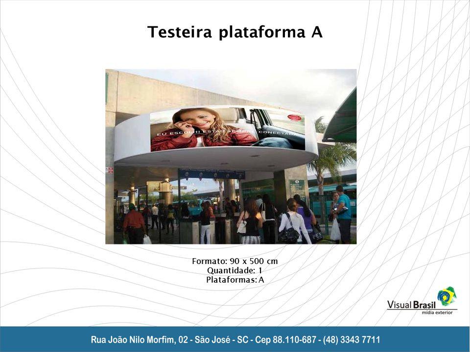 Testeira plataforma A Formato: 90 x 500 cm Quantidade: 1