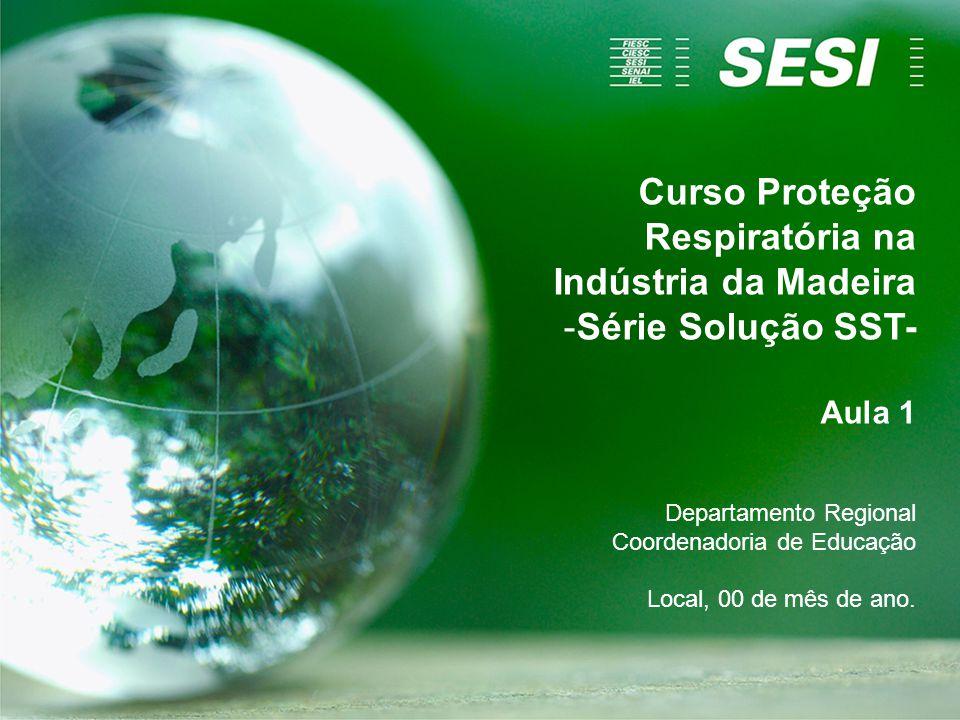 Curso Proteção Respiratória na Indústria da Madeira Série Solução SST-