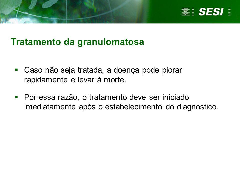 Tratamento da granulomatosa