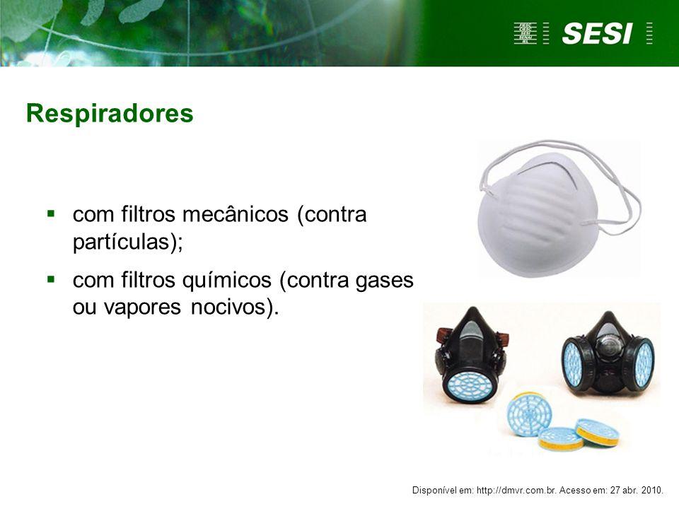 Respiradores com filtros mecânicos (contra partículas);