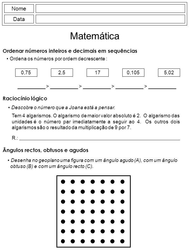 Matemática Nome Data Ordenar números inteiros e decimais em sequências