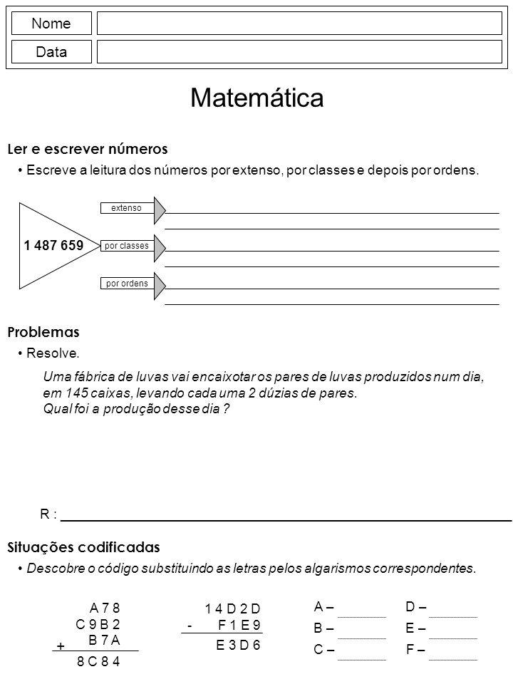 Matemática Nome Data + Ler e escrever números Problemas