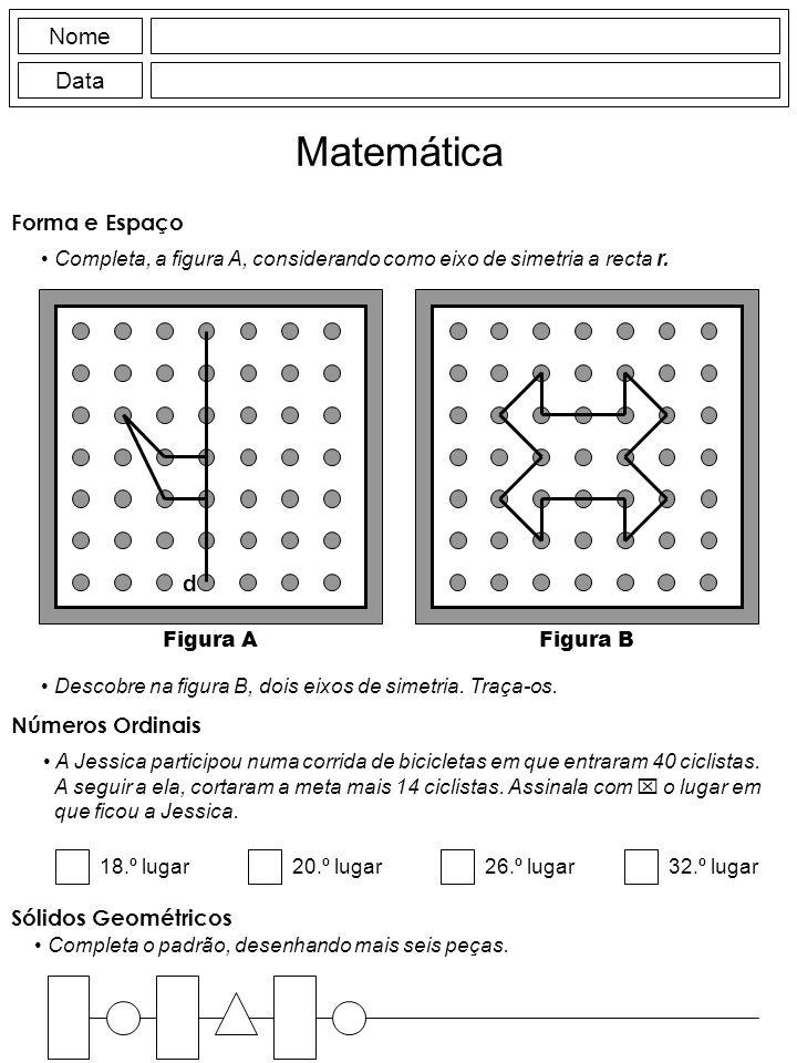 Matemática Nome Data d Forma e Espaço Números Ordinais
