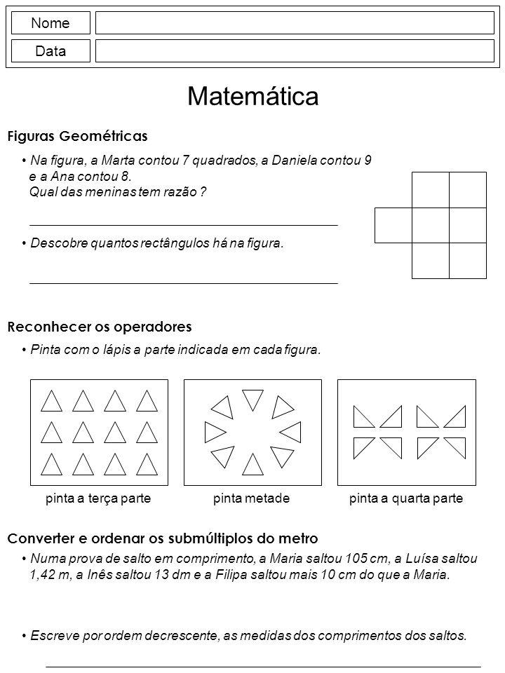 Matemática Nome Data Figuras Geométricas Reconhecer os operadores