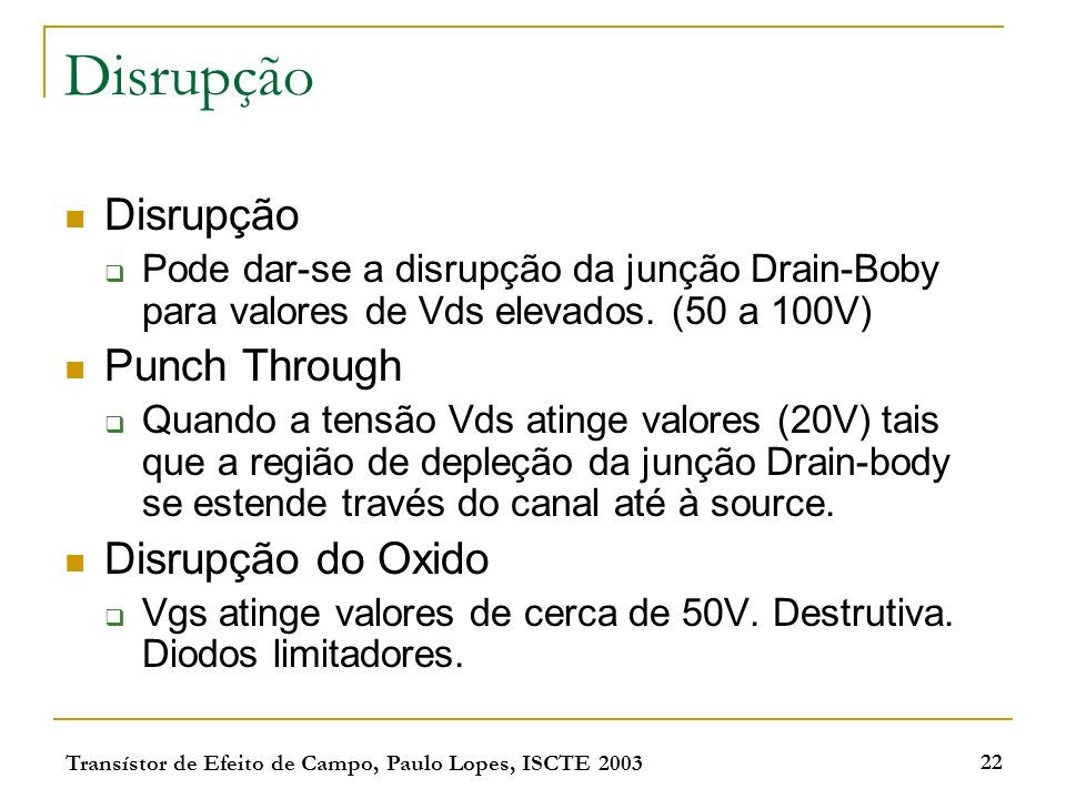 Disrupção Disrupção Punch Through Disrupção do Oxido