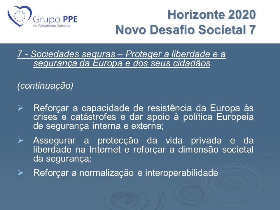 Horizonte 2020 Novo Desafio Societal 7
