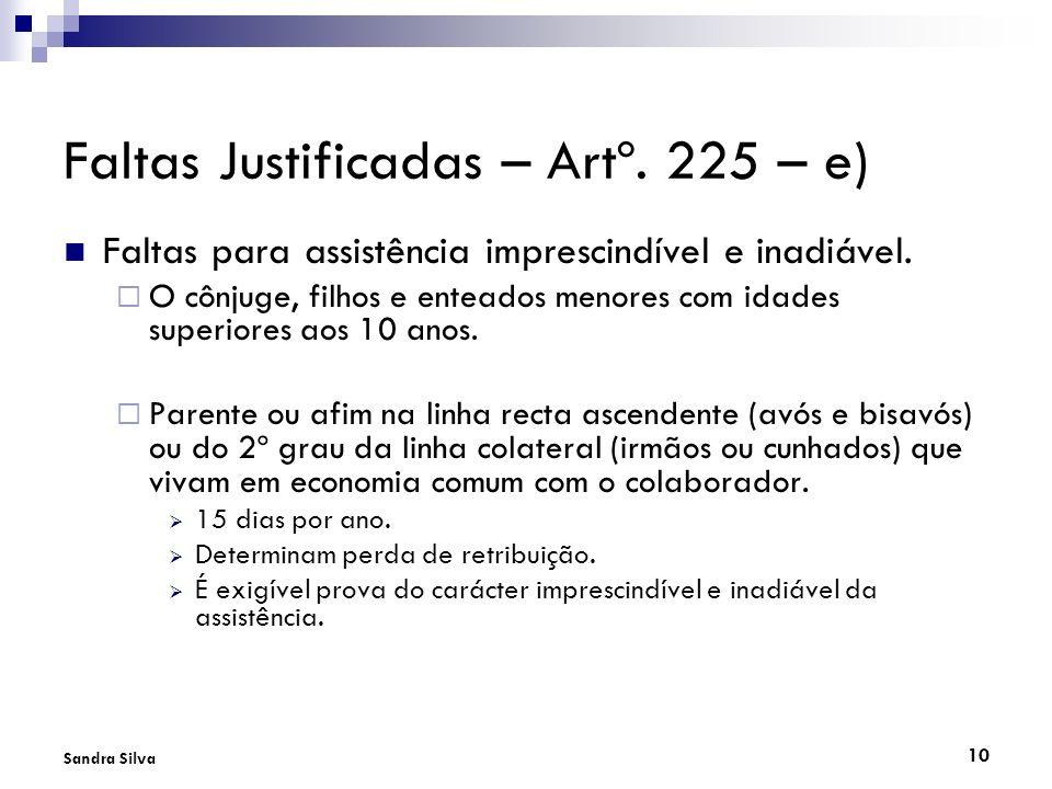Faltas Justificadas – Artº. 225 – e)