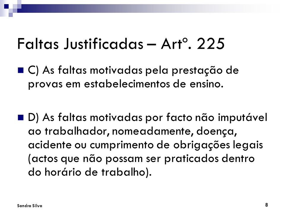 Faltas Justificadas – Artº. 225