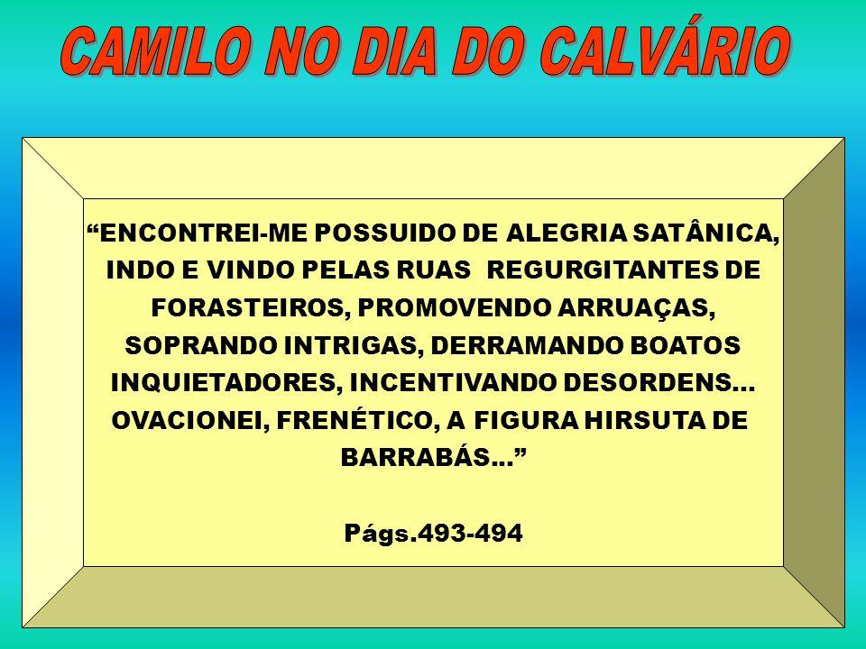 CAMILO NO DIA DO CALVÁRIO
